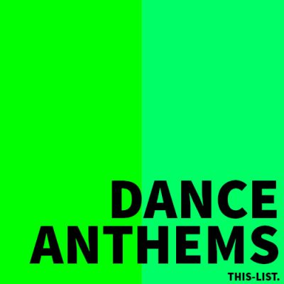 DANCE ANTHEMS