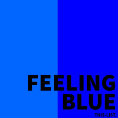 FEELING BLUE SPOTIFY PLAYLIST