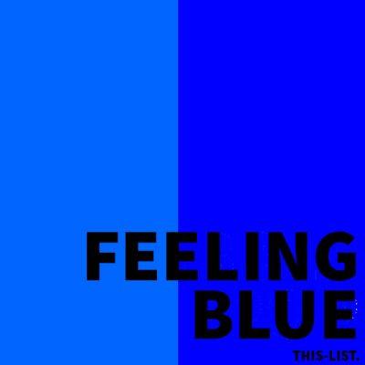 FEELING BLUE SPOTIFY PLAYLIST
